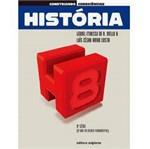 Livro - Construindo Consciências - História - 9º Ano - 8ª Série - Ensino Fundamental