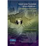 Livro - Construindo Sociedade Ativa e Moderna e Consolidando o Crescimento com Inclusão Social