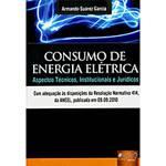 Livro - Consumo de Energia Elétrica - Aspectos Técnicos, Institucionais e Jurídicos