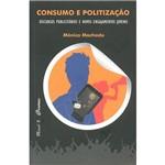 Livro - Consumo e Politização: Discursos Publicitários e Novos Engajamentos Juvenis