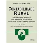 Livro - Contabilidade Rural: Contabilidade Agrícola, Contabilidade da Pecuária e Imposto de Renda - Pessoa Jurídica