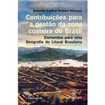 Livro - Contribuições para a Gestão da Zona Costeira do Brasil: Elementos para uma Geografia do Litoral Brasileiro