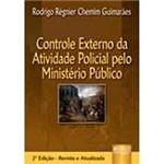 Livro - Controle Externo da Atividade Policial Pelo Ministério Público