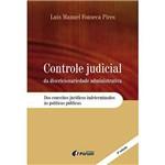 Livro - Controle Judicial da Discricionariedade Adminsitrativa: dos Conceitos Jurídicos Indeterminados às Políticas Públicas