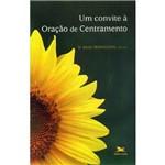 Livro - Convite à Oração de Centramento, um