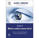 Livro - Cool It - Muita Calma Nessa Hora