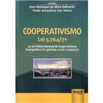 Livro - Cooperativismo Lei 5.764/71: Lei da Política Nacional de Cooperativismo Acompanha a LC 130/2009 e a Lei 12.690/2012