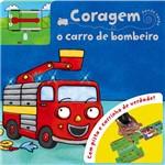 Livro - Coragem - o Carro de Bombeiro