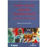 Livro - Corpo Inciso, Vazado, Transmudado - Inscrições e Temporalidades