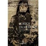 Livro - Corpos da Memória - Narrativas do Pós-Guerra na Cultura Japonesa (1945-1970)