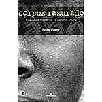 Livro - Corpus Rasurados: Exclusão e Resistência na Narrativa Urbana
