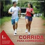 Livro - Corrida para Corredores: Correndo de Forma Simples, Segura e Eficiente