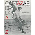Livro - Cortázar de La a A La Z: um Álbum Biográfico