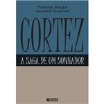 Livro - Cortez - a Saga de um Sonhador
