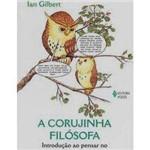 Livro - Corujinha Filósofa, a