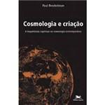 Livro - Cosmologia e Criação: a Importância Espiritual da Cosmologia Contemporânea