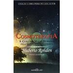 Livro - Cosmoterapia - a Cura dos Males Humanos Pela Consciência Cósmica