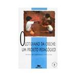 Livro - Cotidiano da Creche: um Projeto Pedagógico, o