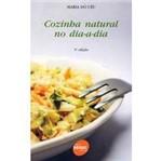 Livro - Cozinha Natural no Dia-a- Dia
