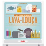 Livro - Cozinhando no Lava-Louça: Criatividade e Sabor com uma Pitada de Sustentabilidade