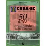 Livro - CREAC-SC - 50 Anos Orgulhando Santa Catarina