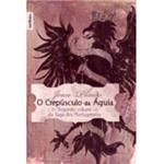 Livro - Crepúsculo da Águia, o - Volume 2 - Edição de Bolso
