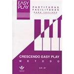 Livro - Crescendo Easy Play: Método