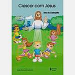 Livro - Crescer com Jesus - Livro do Catequista