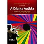 Livro - Criança Autista, a - um Estudo Psicopedagógico