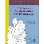 Livro - Crianças e Adolescentes em Segurança
