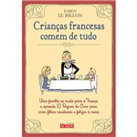 Livro - Crianças Francesas Comem de Tudo