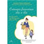 Livro - Crianças Francesas Dia a Dia