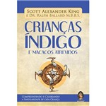 Livro - Crianças Indigo e Macacos Atrevidos
