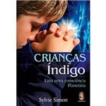 Livro - Crianças Índigo: uma Nova Consciência Planetária