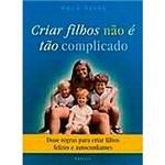 Livro - Criar Filhos não e Tão Complicado