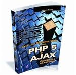 Livro - Crie um Sistema Web com PHP 5 e AJAX - Controle de Estoque