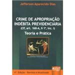 Livro - Crime de Apropriação Indébita Previdenciária - Teoria e Prática