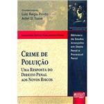 Livro - Crime de Poluição - uma Resposta do Direito Penal Aos Novos Riscos