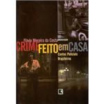 Livro - Crime Feito em Casa