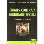 Livro - Crimes Contra a Dignidade Sexual - Temas Relevantes