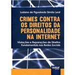 Livro - Crimes Contra os Direitos da Personalidade na Internet