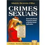 Livro - Crimes Sexuais - Execução Penal, Processo Penal e Direito Penal Aplicados