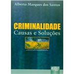 Livro - Criminalidade - Causas e Soluções
