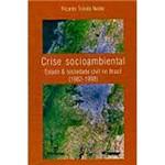 Livro - Crise Socioambiental Estado e Sociedade Civil no Brasil (1982-1998)