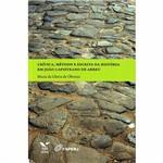 Livro - Crítica, Método e Escrita da História em João Capistrano de Abreu
