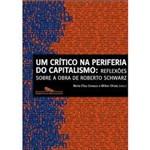 Livro - Crítico na Periferia do Capitalismo, um
