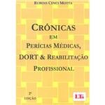 Livro - Crônicas em Perícias Médicas, DORT & Reabilitação Profissional