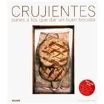Livro - Crujientes Panes a Los que Dar Un Buen Bocado
