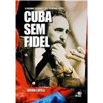 Livro - Cuba Sem Fidel
