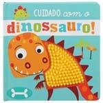 Livro-cuidado com o Dinossauro! Multicor